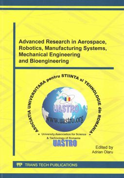 Advanced Research in Aerospace, Robotics, Manufacturing Systems, Mechanical Engineering and Bioengineering