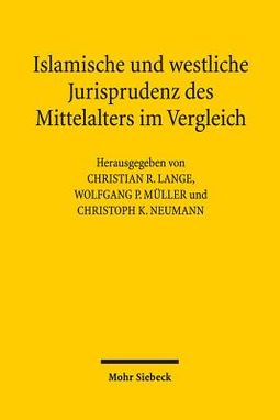 Islamische Und Westliche Jurisprudenz Des Mittelalters Im Vergleich