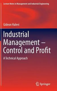Industrial Management - Control and Profit