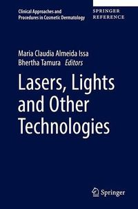 Lasers, Lights and Other Technologies