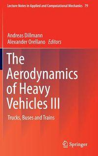 The Aerodynamics of Heavy Vehicles