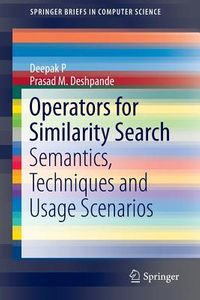 Operators for Similarity Search