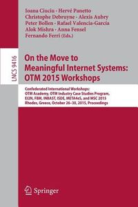 On the Move to Meaningful Internet Systems