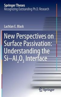 New Perspectives on Surface Passivation