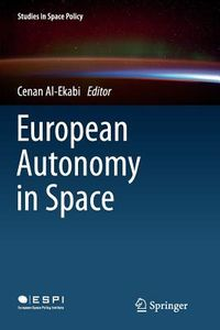 European Autonomy in Space