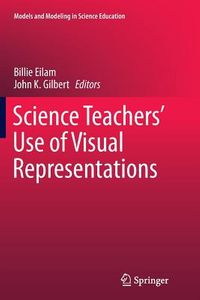 Science Teachers? Use of Visual Representations