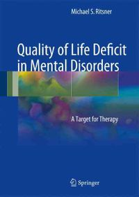 Quality of Life Deficit in Mental Disorders