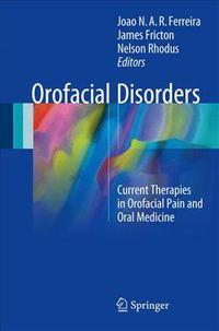 Orofacial Disorders + Ereference
