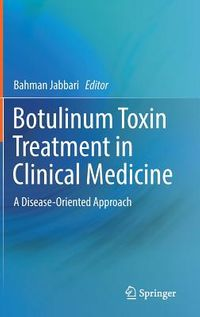 Botulinum Toxin Treatment in Clinical Medicine