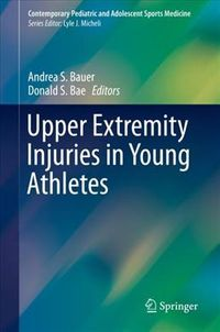 Upper Extremity Injuries in Young Athletes