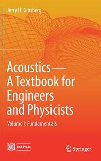 Acoustics-A Textbook for Engineers and Physicists