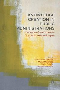 Knowledge Creation in Public Administrations