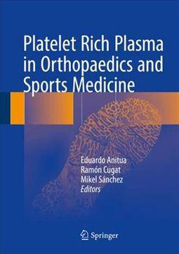 Platelet Rich Plasma in Orthopaedics, Sports Medicine and Maxillofacial Surgery