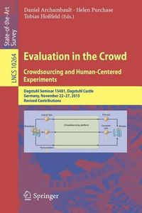 Evaluation in the Crowd