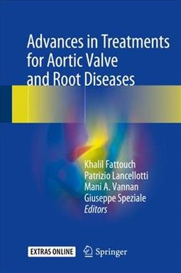 Advances in Treatments for Aortic Valve and Root Diseases + Ereference