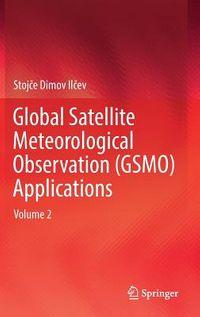 Global Satellite Meteorological Observation Applications