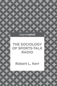 The Sociology of Sports-Talk Radio