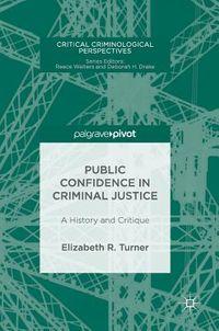 Public Confidence in Criminal Justice