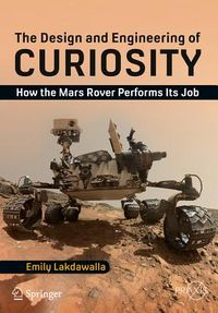 The Design and Engineering of Curiosity