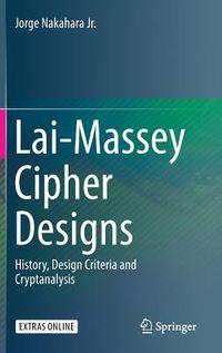 Lai-massey Cipher Designs