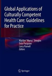 Global Applications of Culturally Competent Health Care