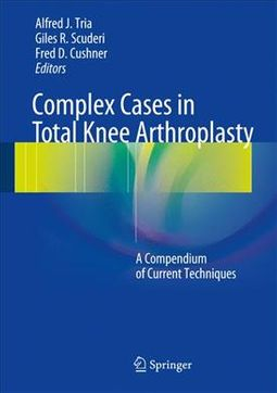 Complex Cases in Total Knee Arthroplasty + Ereference