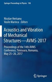 Acoustics and Vibration of Mechanical Structures