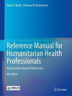 Reference Manual for Humanitarian Health Professionals
