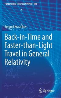Back-in-Time and Faster-than-Light Travel in General Relativity