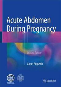 Acute Abdomen During Pregnancy