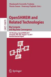 Openshmem and Related Technologies
