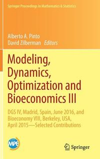 Modeling, Dynamics, Optimization and Bioeconomics III