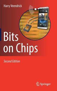 Bits on Chips
