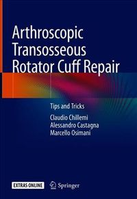 Arthroscopic Transosseous Rotator Cuff Repair + Ereference