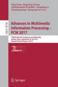 Advances in Multimedia Information Processing -- Pcm 2017
