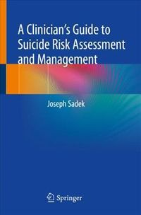A Clinician?s Guide to Suicide Risk Assessment and Management