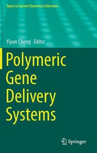 Polymeric Gene Delivery Systems