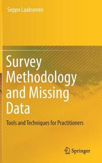 Survey Methodology and Missing Data