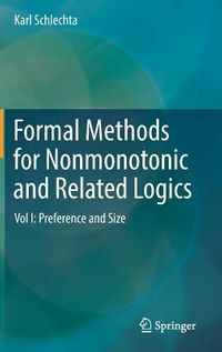 Formal Methods for Nonmonotonic and Related Logics