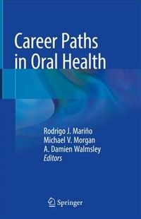 Career Paths in Oral Health