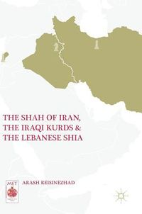 The Shah of Iran, the Iraqi Kurds, and the Lebanese Shia