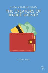 The Creators of Inside Money