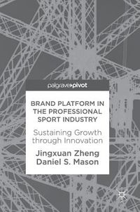 Brand Platform in the Professional Sport Industry