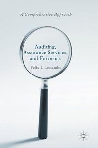 Auditing, Assurance Services, and Forensics