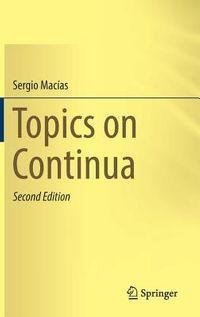 Topics on Continua
