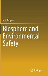 Biosphere and Environmental Saftey