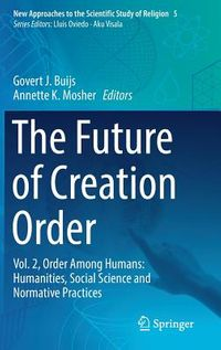 The Future of Creation Order