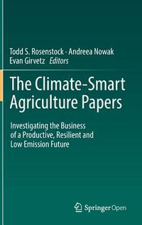 The Climate-Smart Agriculture Papers