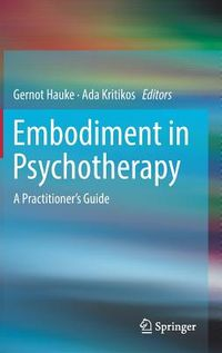 Embodiment in Psychotherapy