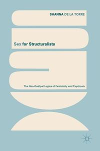 Sex for Structuralists